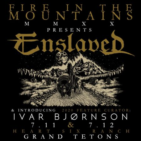 The Festival 2020.Enslaved And Fire In The Mountains Festival 2020